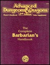 The Complete Barbarian's Handbook by Rick Swan