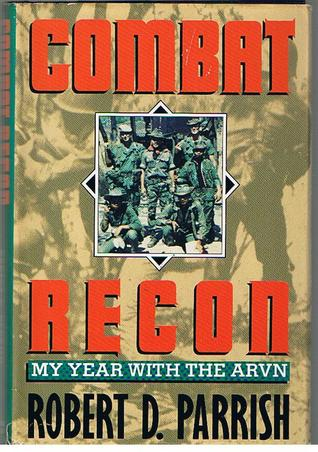 Combat Recon:  My Year With The ARVN