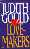 Love-Makers by Judith Gould