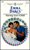 Free download Having Leo's Child: Expecting! (Harlequin Expecting!) ePub by Emma Darcy