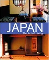 Japan: The Art of Living : A Sourcebook of Japanese Style for the Western Home