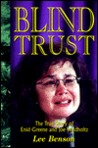 Blind Trust: The True Story of Enid Greene and Joe Waldholtz