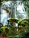 Dinosaur for a Day