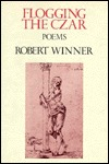 Flogging the Czar: Poems