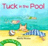 Tuck in the Pool