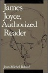 James Joyce, Authorized Reader