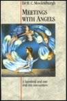 Meetings with Angels by H.C. Moolenburgh