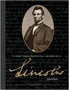 Lincoln: The Presidential Archives [With Photographs, Personal Letters, and Documents]