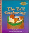 The Fall Gathering by Rita T. Kohn