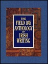The Field Day Anthology of Irish Writing 3 Vol. Set