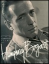 The Complete Films of Humphrey Bogart