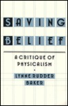 Saving Belief: A Critique of Physicalism