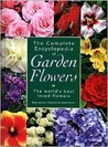 The Complete Encyclopedia of Garden Flowers