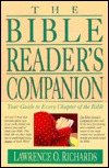 Bible Reader's Companion by Lawrence O. Richards