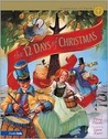 The 12 Days of Christmas: The Story Behind a Favorite Christmas Song (Traditions of Faith from Around the World)