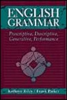 English Grammar: Prescriptive, Descriptive, Generative, Performance