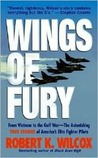 Wings of Fury: From Vietnam to the Gulf War-The Astonishing True Stories of America's Elite Fighter Pilots