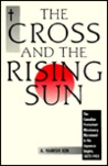 The Cross and the Rising Sun: The Canadian Protestant Missionary Movement in the Japanese Empire, 1872- 1931