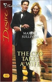 The CEO Takes a Wife by Maxine Sullivan