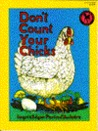 Don't Count Your Chicks