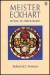 Meister Eckhart: The Mystic As Theologian : An Experiment in Methodology