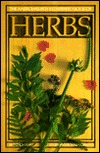 The Harrowsmith Illustrated Book Of Herbs