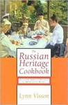 The Russian Heritage Cookbook