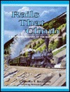 Free online download Rails That Climb: A Narrative History of the Moffat Road by Edward Taylor Bollinger PDF