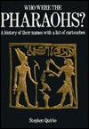 Who Were the Pharaohs? A History of Their Names with a List of Cartouches