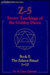 Z-5, Secret Teachings of the Golden Dawn: Book II, the Zelator Ritual 1=10