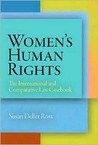 Women's Human Rights: The International and Comparative Law Casebook