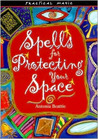 Spells for protecting your space