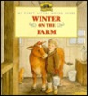 Winter on the Farm (My First Little House Books)