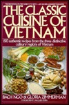 The Classic Cuisine of Vietnam by Bạch Ngô