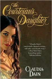 The Courtesan's Daughter (The Courtesan Chronicles, #1)