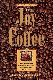The Joy of Coffee by Corby Kummer