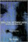 Media, Crime, and Criminal Justice: Images and Realities