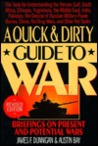 Quick and Dirty Guide to War by James F. Dunnigan