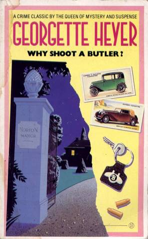 Why Shoot a Butler?