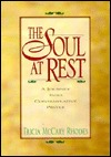 Soul at Rest: Journey Into Contemplative Prayer