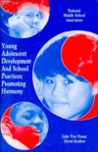 Young Adolescent Development & School Practices: Promoting Harmony