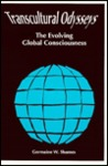 Transcultural Odysseys: The Evolving Global Consciousness