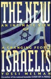 The New Israelis: An Intimate View of a Changing People