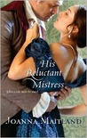 His Reluctant Mistress (Aikenhead Honours, #2) (Harlequin Historical, #940)
