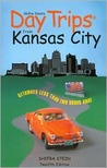 Day Trips from Kansas City, 12th: Getaways Less than Two Hours Away