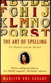 The Art of Spelling: The Madness and the Method