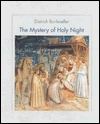 The Mystery of Holy Night by Dietrich Bonhoeffer
