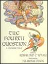 The Fourth Question: A Chinese Tale
