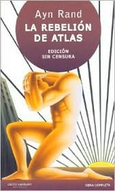 La Rebelion de Atlas by Ayn Rand
