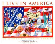 I Live in America: An Illustrated Tour of America